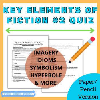 Fiction Key Elements Quiz #2 (PAPER & PENCIL VERSION)
