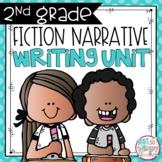 Fiction Narrative Writing Unit SECOND GRADE