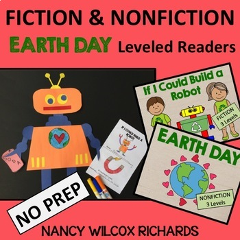 EARTH DAY Fiction & Nonfiction Leveled Readers - No Prep (K-2)