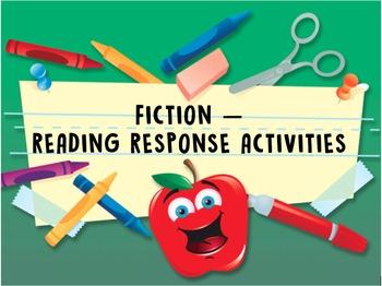 Fiction - Reader Response Activities