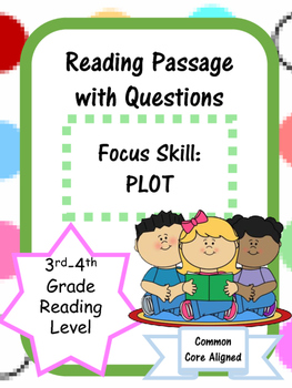 Fiction--Comprehension Reading Passage--Plot Questions