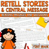 Retell Stories and Central Message Assessment CCSS RL.1.2