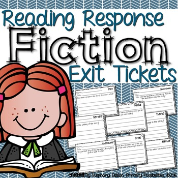 Reading Response Exit Tickets { Fiction }
