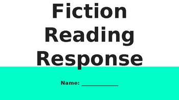 Fiction Reading Response- Google Slides