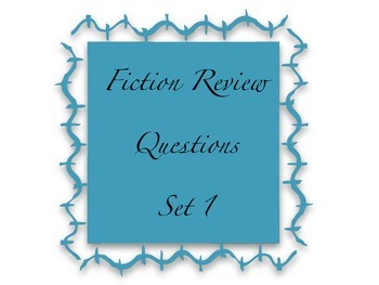 Fiction Reading Review Questions Set 1