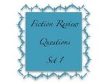 Fiction Reading Review Questions Set 1