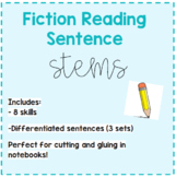Fiction Reading Sentence Stems
