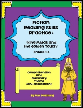 "Fiction Reading Skills Practice:""King Midas and the Golden Touch"""