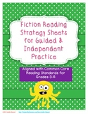 Fiction Reading Strategy Sheets for Guided and Independent Practice