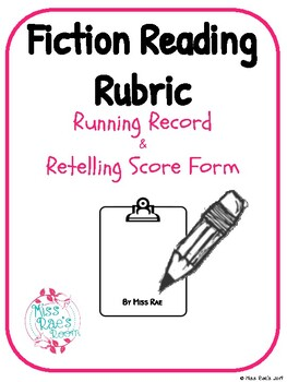 Fiction Retelling Running Record Score Form * Reading