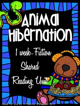 Shared Reading: Fiction Shared Reading Plans- Animal Hiber