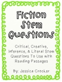 Fiction Stem Questions for Reading Comprehension