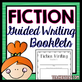 Fiction Guided Writing Booklets