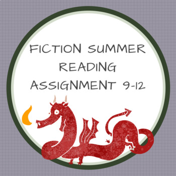 Fiction Summer Reading Assignment 9-12