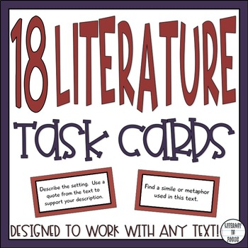 Fiction Task Cards - Reading Literature - Common Core Aligned