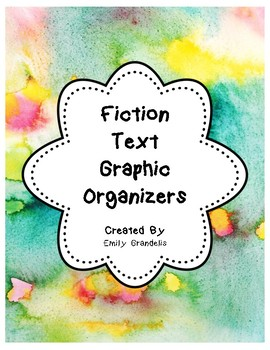Fiction Text Graphic Organizers