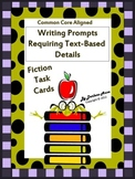 Fiction: Writing Prompts Requiring Text Details