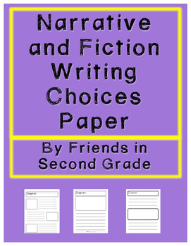 Narrative and Fiction Writing Paper Choices Packet
