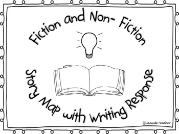 Fiction and Non-Fiction Story Maps with Writing Response
