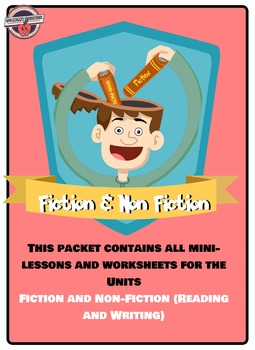 Fiction and Non-Fiction Unit (All Mini-Lessons and Work)