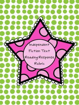 Fiction and NonFiction Text Reading Response Rubrics Bundle