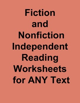 Fiction and Nonfiction ANY book worksheets for Independent