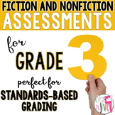 Fiction and Nonfiction Assessments for 3rd Grade - 1 YEAR!