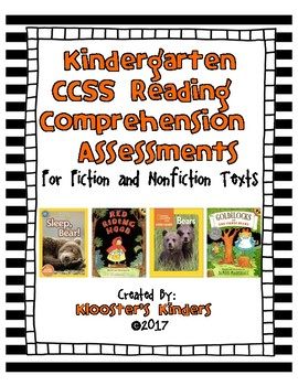 Fiction and Nonfiction Kindergarten CCSS Comprehension Reading Assessments
