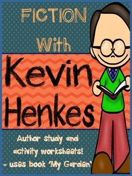 Fiction author study {{KEVIN HENKES}}