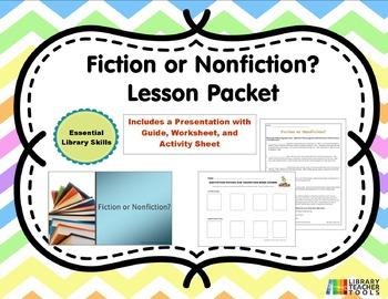 Fiction or Nonfiction Lesson Packet