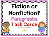 Fiction or Nonfiction Paragraphs Task Cards