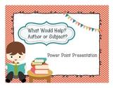 Fiction/Nonfiction Subject vs. Author Power Point Presentation