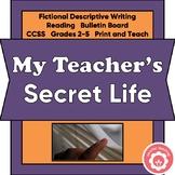 Fictional Descriptive Writing: My Teacher's Secret Life