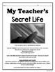 MY TEACHER'S SECRET LIFE: Writing Fiction
