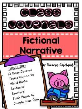 Fictional Narrative Class Journals