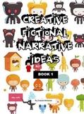 Fictional Narrative Ideas: Book 1 by Graeme McKenzie