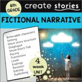 Fictional Narrative Story Writing Unit: 4 Weeks  (Grade 6 CCSS)