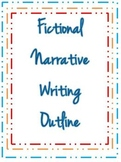 Fictional Narrative Writing Outline