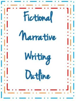 Fictional Narrative Writing Outline