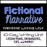 Fictional Narrative Writing Unit / Realistic Fiction