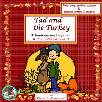 Tad and the Turkey: A Thanksgiving Tale with a Christmas Twist
