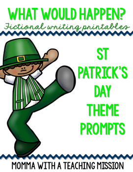 Fictional Writing Printables St Patrick's Day Theme