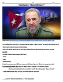 Fidel Castro: Hero OR Villain? (Research and Argumentative