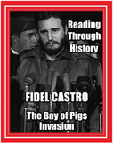 The Cold War Unit 9: Fidel Castro and the Bay of Pigs