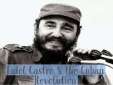 Fidel Castro & the Cuban Revolution