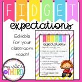 Fidget Expectations & Rules - Editable