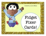 Fidget Fixer Cards