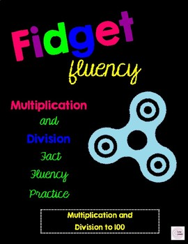 Fidget Fluency: Multiplication and Division