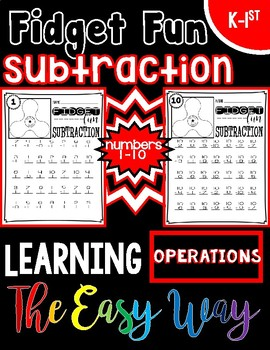Fidget Fun Subtraction: Learning Operations the Easy Way