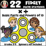 Fidget Multiplication and Division Basic Facts and Powers of Ten